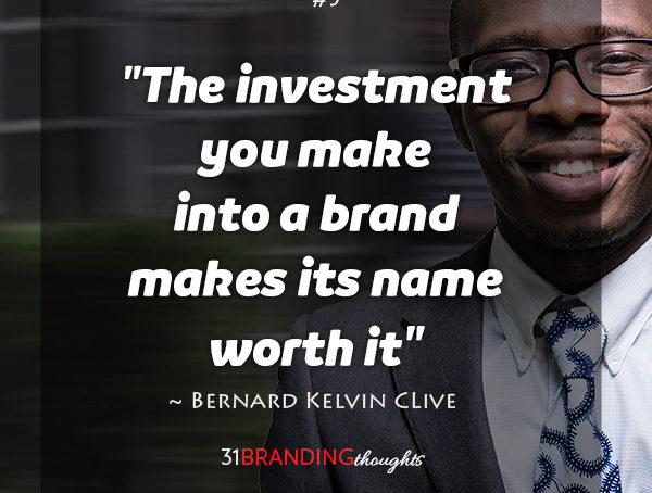 Branding Quotes Bernard Kelvin Clive Adorable Branding Quotes