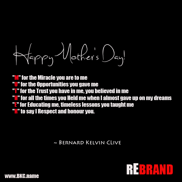 Quotes For Mothers Bernard Kelvin Clive