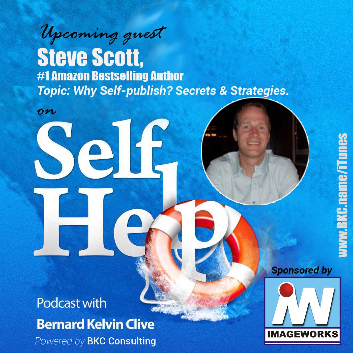 Steve Scott | Why You Should Self Publish Your Books